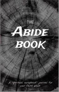 Abide Book Journal Spiritual Disciplines